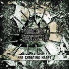 IRON WITCH Iron Witch / The Atrocity Exhibit album cover