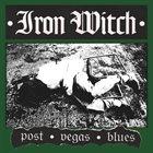 IRON WITCH Post Vegas Blues album cover