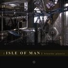ISLE OF MAN Breathe Plastic album cover