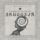 IVAR BJØRNSON & EINAR SELVIK'S SKUGGSJÁ Skuggsjá: A Piece for Mind & Mirror album cover