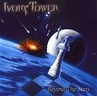 IVORY TOWER Beyond the Stars album cover