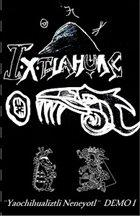 IXTLAHUAC Yaochihualiztli Neneyotl album cover