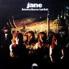 JANE Between Heaven And Hell album cover