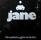 JANE Fire, Water, Earth And Air album cover