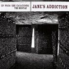 JANE'S ADDICTION Up From The Catacombs: The Best Of Jane's Addiction album cover