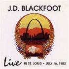 JD BLACKFOOT Live In St. Louis album cover