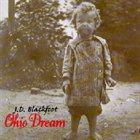 JD BLACKFOOT Ohio Dream album cover