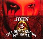JOHN 5 The Devil Knows My Name album cover