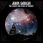 JOHN GARCIA The Coyote Who Spoke in Tongues album cover