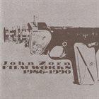 JOHN ZORN Film Works 1986-1990 album cover
