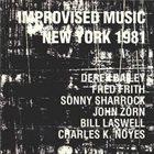 JOHN ZORN Improvised Music New York 1981 (with Derek Bailey, Fred Frith, Sonny Sharrock, Bill Laswell & Charles K. Noyes) album cover