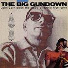 JOHN ZORN The Big Gundown album cover