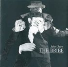 JOHN ZORN The Bribe - Variations And Extensions On Spillane album cover