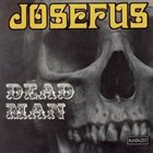 JOSEFUS Dead Man / Get Off Of My Case album cover