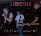 JOSEFUS Halloween 2004 Live album cover