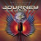 JOURNEY Don't Stop Believin': The Best Of Journey album cover