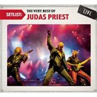 JUDAS PRIEST Setlist: The Very Best Of Judas Priest album cover