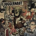JUGGERNAUT Trama! album cover