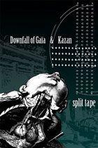 KAZAN Downfall Of Gaia / Kazan album cover