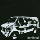 KEELHAUL You Waited Five Years for This? album cover