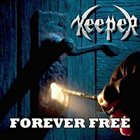 KEEPER Forever Free album cover