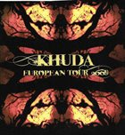 KHUDA European Tour 2009 album cover