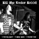 KILL THE EASTER RABBIT Demo 2006 album cover