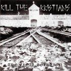 KILL THE KRISTIANS The Final Solution album cover