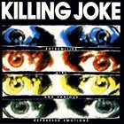 KILLING JOKE Extremities, Dirt and Various Repressed Emotions album cover