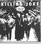 KILLING JOKE Laugh? I Nearly Bought One! album cover