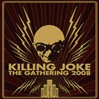 KILLING JOKE The Gathering 2008 album cover