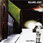 KILLING JOKE What's THIS For...! album cover