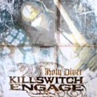 KILLSWITCH ENGAGE Holy Diver album cover