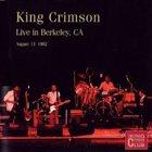 KING CRIMSON Live In Berkeley, CA, 1982 album cover