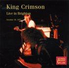 KING CRIMSON Live In Brighton, 1971 album cover