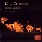 KING CRIMSON Live In Guildford, 1972 album cover