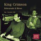 KING CRIMSON Rehearsals & Blows (May-November 1983) album cover