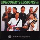 KING CRIMSON The VROOOM Sessions album cover