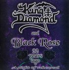 KING DIAMOND King Diamond & Black Rose: 20 Years Ago (A Night of Rehearsal) album cover