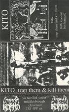 KITO Trap Them & Kill Them album cover