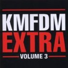 KMFDM Extra, Volume 3 album cover