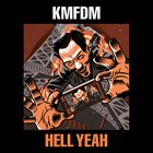 KMFDM Hell Yeah album cover