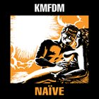 KMFDM Naïve album cover
