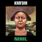 KMFDM Nihil Album Cover