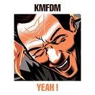 KMFDM Yeah! album cover