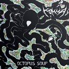 KOMMA' Octopus Soup album cover