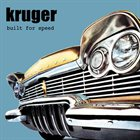 KRUGER Built for speed album cover
