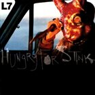 L7 — Hungry for Stink album cover