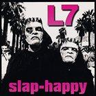 L7 Slap-Happy album cover