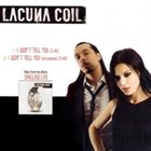 LACUNA COIL I Won't Tell You album cover